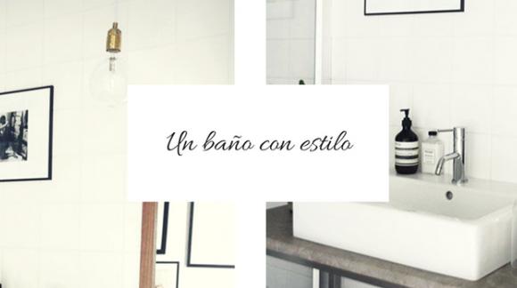 Ideas para tener un baño con estilo